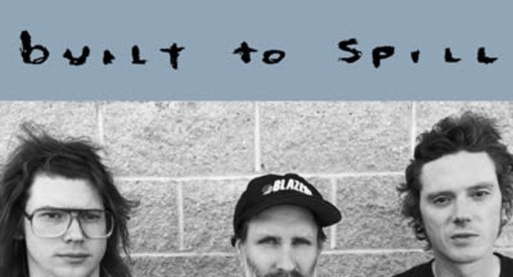 Built To Spill * Ed Harcourt