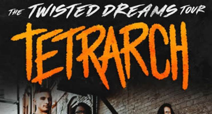 Tetrarch - Twisted Dreams Tour