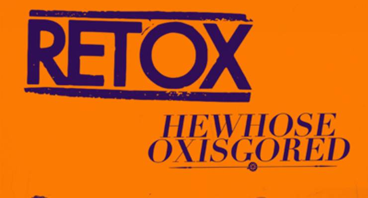 Retox * He Whose Ox Is Gored * Silent