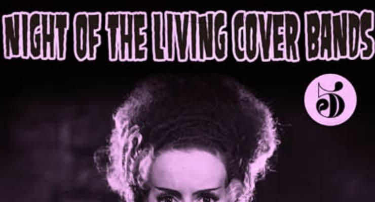 Night of the Living Cover Bands - Night 5