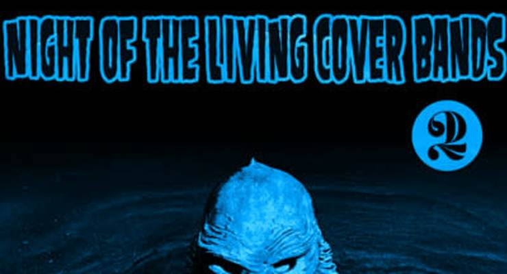 Night of the Living Cover Bands - Night 2