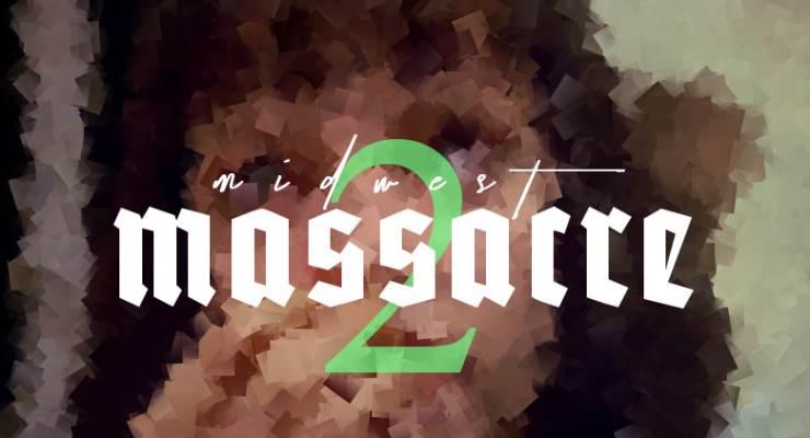 MIDWEST MASSACRE