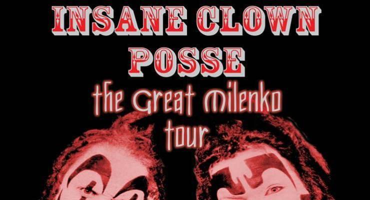 INSANE CLOWN POSSE  - THE GREAT MILENKO TOUR