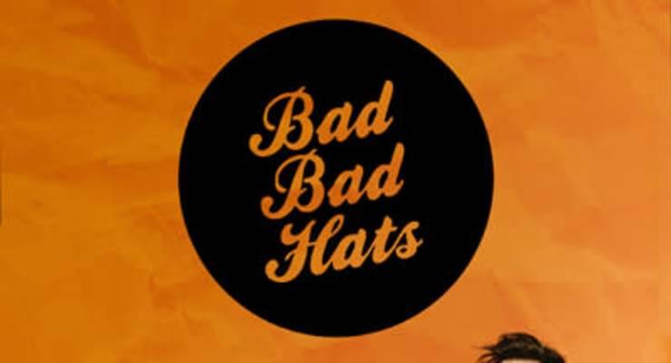 Bad Bad Hats * Cumulus
