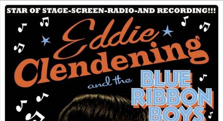 Eddie Clendening and the Blue Ribbon Boys