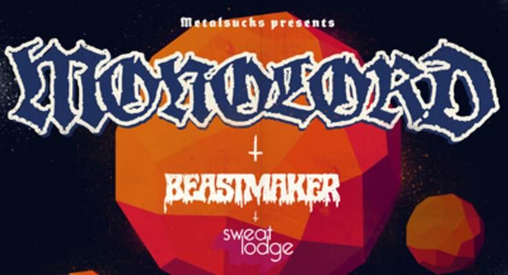 Monolord * Beast Maker * Sweat Lodge * Jagged Mouth