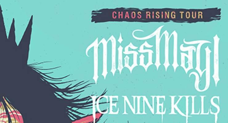Miss May I * Ice Nine Kills * Capsize * Lorna Shore