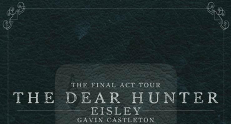 The Dear Hunter * Eisley * Gavin Castleton