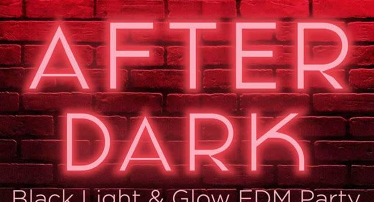 """""""After Dark Blacklight and Glow EDM Party"""""""