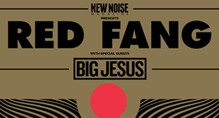 Red Fang * Big Jesus