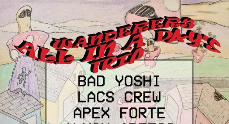 The Wanderers, Bad Yoshi, LACS Crew, Apex Forte