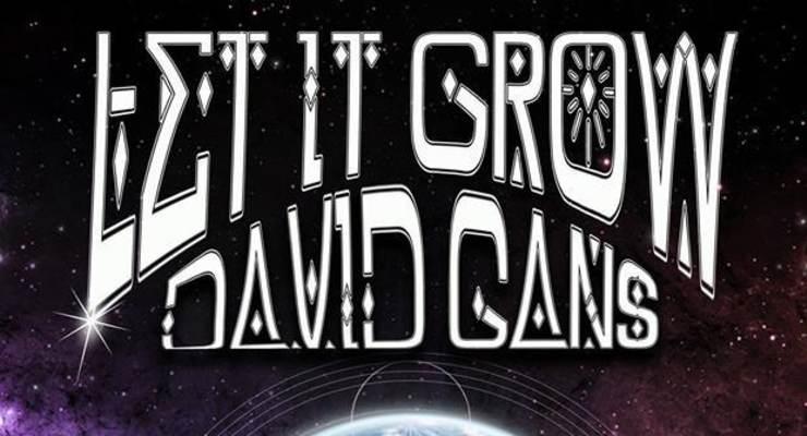 David Gans * Let It Grow