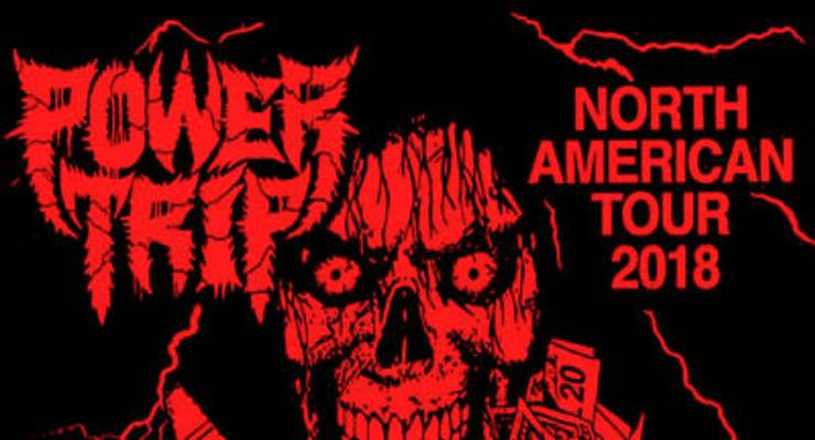 Power Trip * Sheer Mag * Red Death