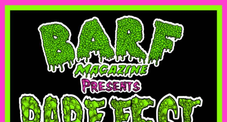 BARF FEST MAGAZINE RELEASE PARTY