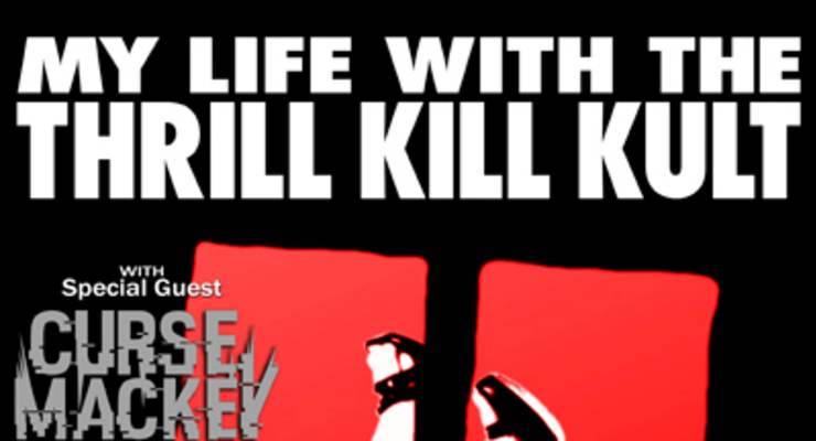 My Life With The Thrill Kill Kult - Strange Affairs Tour