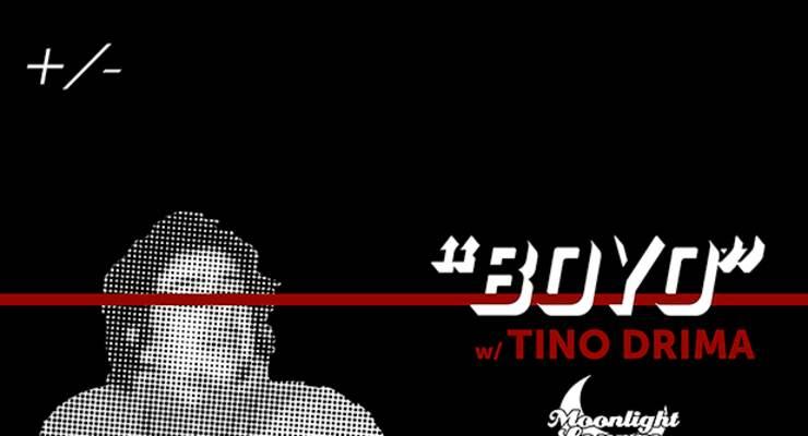 BOYO plus special guests Tino Drima