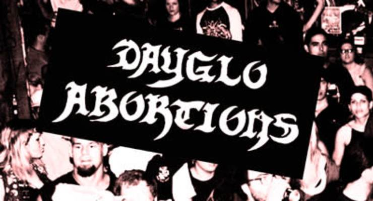 Negative Approach * Dayglo Abortions