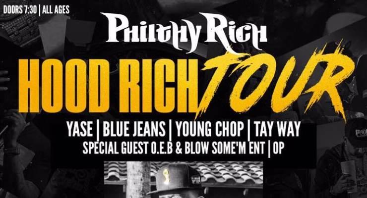 "Philthy Rich, ""Hood Rich Tour"""
