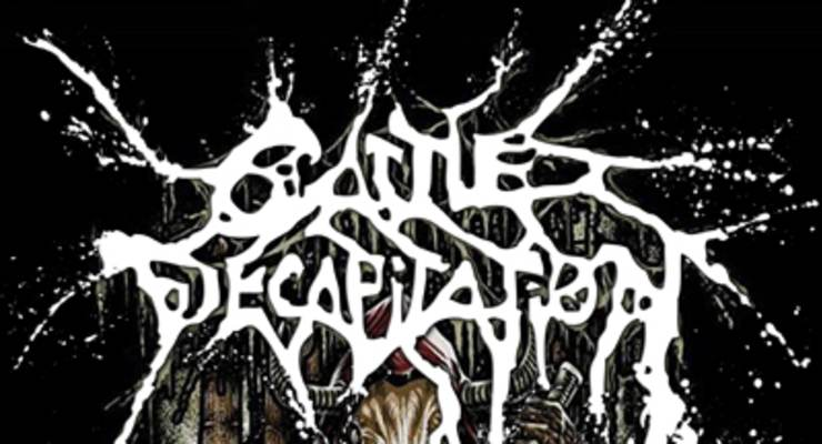 Cattle Decapitation * Vale of Miscreation * Impaled Offering * Polyhedra