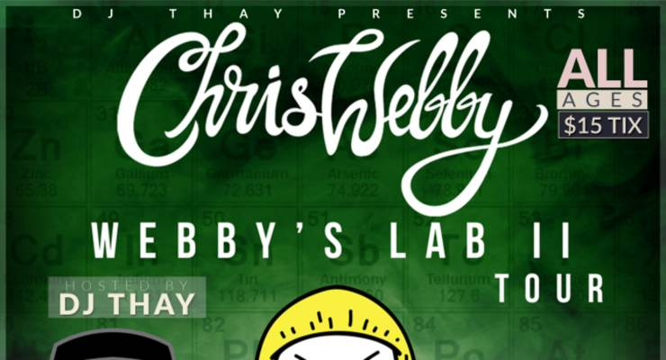Chris Webby, hosted by  DJ Thay