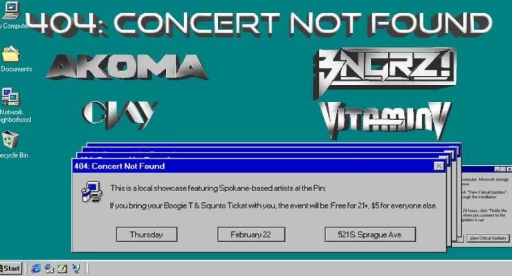 404 Concert Not Found: Akoma, Vitamin V, Bngrz, Clay