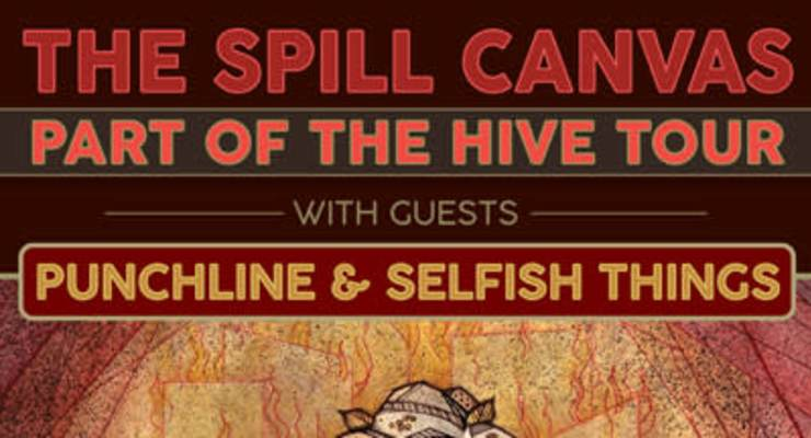 The Spill Canvas * Punchline * Selfish Things