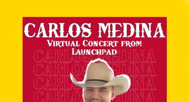 Carlos Medina Virtual Concert from Launchpad