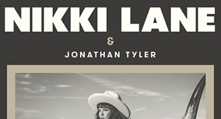 Nikki Lane *  Jonathan Tyler