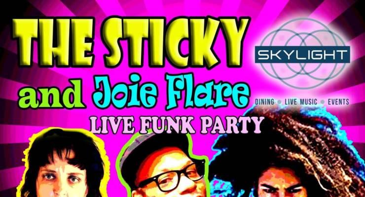 The Sticky & Joie Flare