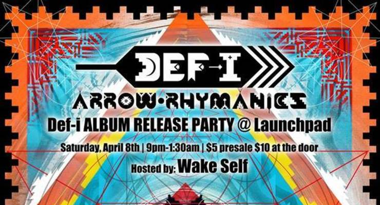 Def-I Album Release Party! Hosted By Wake Self * Raashan Ahmad & Soul Soup * Akword Actwrite & Soy The Organic Hispanic * Joe BZ * Live Beats Set By C Wells & GeoMTRK * Live Art  By Randy B. Cloudface & Jay Smiley