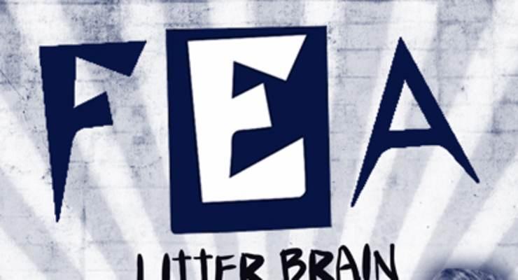 Fea * Litter Brain