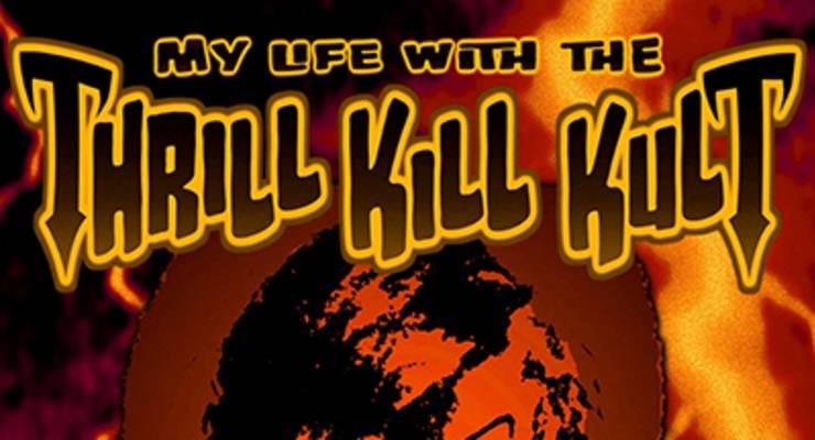 My Life With The Thrill Kill Kult * Somno Profundante * DJ K.Oss