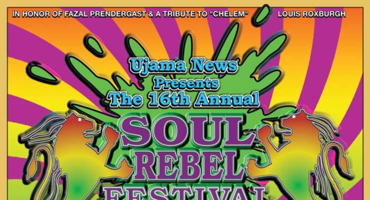 The 16TH ANNUAL SOUL REBEL FESTIVAL