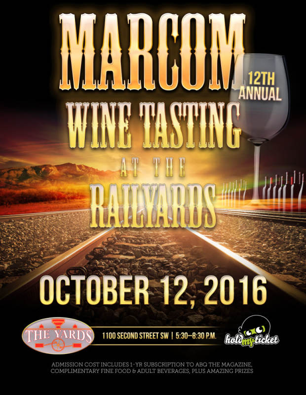 MARCOM Wine Tasting at the Railyards @ The Yards | Albuquerque | New Mexico | United States