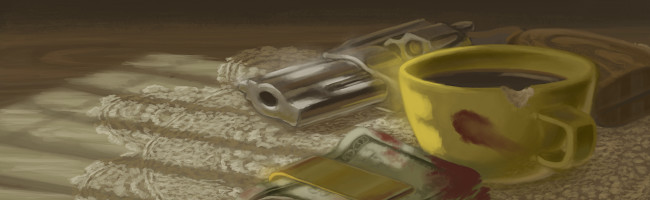 A revolver rests on a table next to a cup of coffee and a blood-stained wad of hundred-dollar bills.
