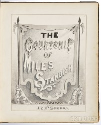 Sperry, R.T. (fl. circa 1875) Original Illustrations and Text of Henry Wadsworth Longfellows (1807-1882) The Courtship of Miles Standi
