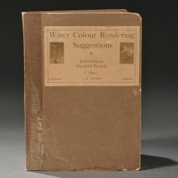 Parrish, Maxfield (1870-1966) and Jules Guerin (1866-1946) Water-colour Rendering Suggestions, Forty-five Plates