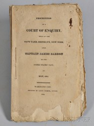 Proceedings of a Court of Enquiry, Held at the Navy Yard, Brooklyn, New York, upon Captain James Barron of the United States Navy, in M