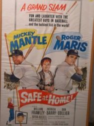 Mickey Mantle, Roger Maris, Safe at Home