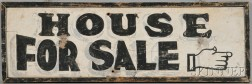 """""""House for Sale"""" Sign"""