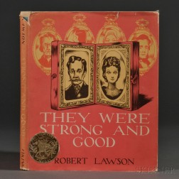Lawson, Robert (1892-1957) They Were Good and Strong  , Signed.