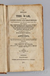 Russell, J. Jr. (fl. circa 1815) The History of the War Between the United States and Great Britain, which Commenced in June 1812 and C