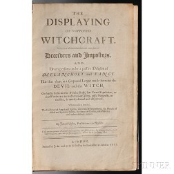 Webster, John (1610-1682) The Displaying of Witchcraft. Wherein is affirmed that there are many sorts of   Deceivers and Impostors