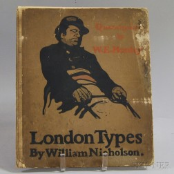 William Nicholson (British, 1872-1949)      London Types   with Quatorzains by W.E. Henley
