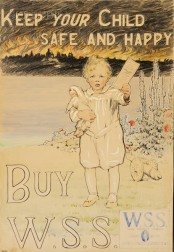 Anna Mary Richards Brewster  (American, 1870-1952)      Keep Your Child Safe and Happy...Buy W.S.S.