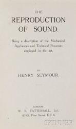 Seymour, Henry Albert (1861-1938) The Reproduction of Sound