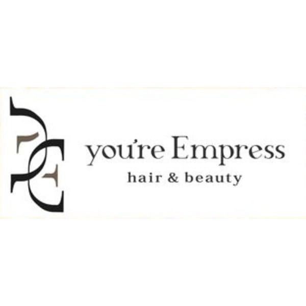 you're Empress