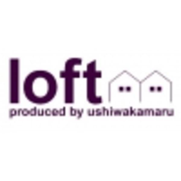 loft produced by ushiwakamaru
