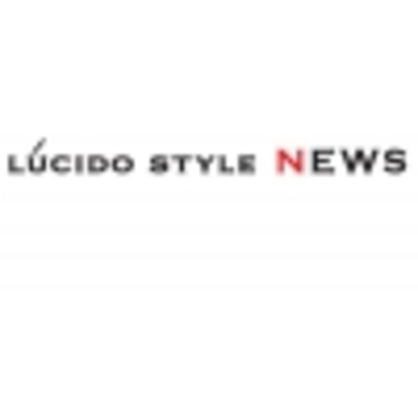 LUCIDO STYLE NEWS