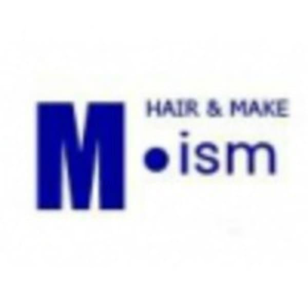 M・ism